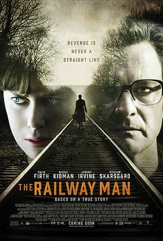 The Railway Man...excellent movie.  8/10/14 - Beautiful story of how the ugly circumstances and events of war can be overcome by forgiveness instead of revenge.