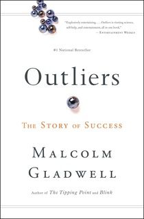 Outliers - Wonderful book on what we can do to change the future and our success in it