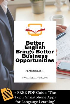 Better English Brings Better Business Opportunities. Learn why English is the most important langauge in global business. Click through to read more >>