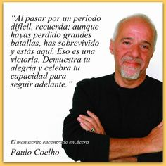 Paulo Coelho When you are going through difficult times, remember: you may have lost some major battles, but you survived and you're still here. Accra, Strong Quotes, Positive Quotes, Book Quotes, Life Quotes, Attitude Quotes, Quotes Quotes, More Than Words, Spanish Quotes