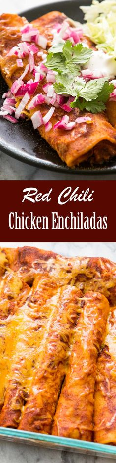 Our favorite Red Chili Chicken Enchiladas! Dip the corn tortillas in red chili sauce to bake in the flavor. Easy make-ahead midweek dinner. Yummy leftovers too! #enchiladas #ChickenEnchiladas #MexicanFood