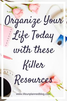 Here, I've narrowed it down to two incredibly effective tools to get your life organized. Organize your life today with these killer resources!  Click through here >>>