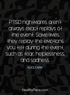PTSD nightmares post traumatic stress disorder veterans trauma quotes recovery symptoms signs truths coping skills mental health facts read more about PTSD at Mental Health Facts, Trauma Quotes, Ptsd Recovery, Ptsd Symptoms, Ptsd Awareness, Complex Ptsd, Stress Disorders, Mental Disorders, Ptsd