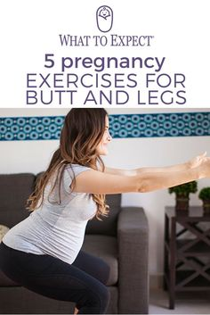 A strong lower body can help make your pregnancy a lot more comfortable and speed your postpartum recovery. Here are a few exercises pregnant women can try. #pregnancyexercise #whattoexpect | whattoexpect.com