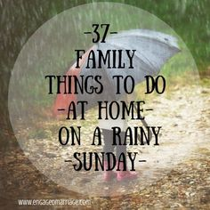 37 Family Things to Do at Home on a Rainy Sunday | Engaged Marriage