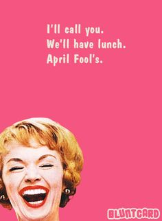 Lunch April Fools