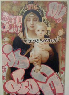"""""""Graffiti is an Art and if Art is a crime, Let God forgive us all. Best Graffiti, Street Art Graffiti, Losing My Religion, Saints And Sinners, Graffiti Artwork, Madonna And Child, Jesus Saves, Religious Art, Our Lady"""