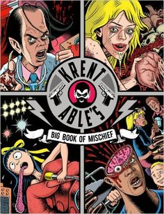 Krent Able's Big Book of Mischief: Amazon.co.uk: Krent Able: 9780861661794: Books