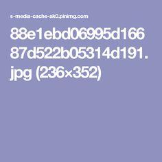 88e1ebd06995d16687d522b05314d191.jpg (236×352)