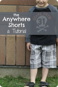 Anywhere shorts tutorial - sewing for boys