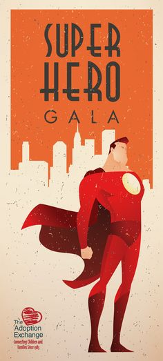 Don't miss the Utah Adoption Exchange Super Hero Gala!   YOU can help children waiting to be adopted by attending!  Better yet invite your friends to attend and purchase a table!   Please click on the image for more information!!!!!
