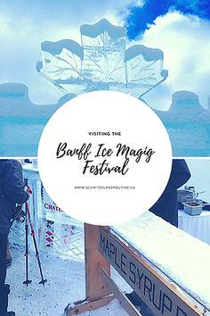 Visiting the Banff Ice Magic Festival Ice Magic, Canada Summer, Western Canada, Poutine, Banff, Winter Sports, Day Trip, Fun Activities, Adventure