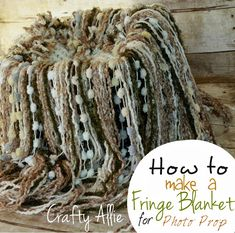 Crafty Allie: Baby Fringe Blanket Photo Prop