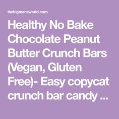 Healthy No Bake Chocolate Peanut Butter Crunch Bars (Vegan, Gluten Free)- Easy copycat crunch bar candy recipe using healthy ingredients! Peanut Butter Bars, Chocolate Peanut Butter, Authentic Italian Cannoli Recipe, Crunch Bars Recipe, Almond Joy Cookies, Cookie Brownie Bars, Oatmeal Bars, Baking With Kids, Protein Snacks
