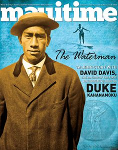 Interview with David Davis in Mauitime, on his new biography of Duke Kahanamoku.