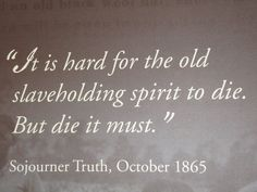 Sojourner Truth Quotes Captivating Sojourner Truth Quote ~ Mind  Darn Tootin'  Pinterest  Sojourner .