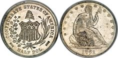 Only four 1861 Confederate Half Dollar coins were ever struck.  The original coins are considered priceless, and re-strikes from the original dye are worth $4,000-$10,00 dollars.  The original coins were struck at the New Orleans Mint, the only US mint to fall into non US possession.  It was captured by the Confederate Army  on January 26, 1861, and  it was recaptured by 250 Marines of the U.S.S. Pensacola under the command of Admiral David Farragut in April, 1862.