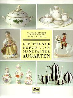 Die Wiener Porzellan-Manufaktur Augarten.
