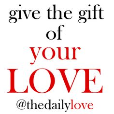 give the gift of your love! #TDL