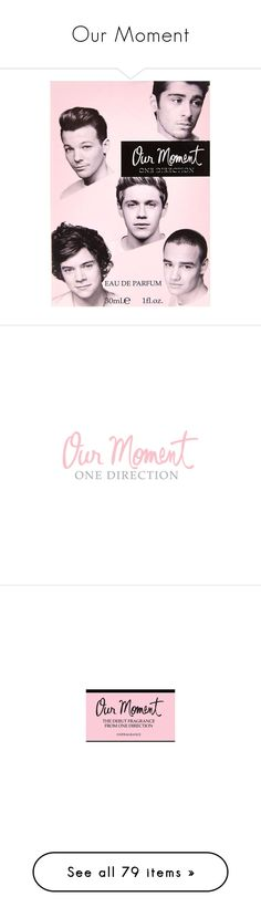 """""""Our Moment"""" by angelbrubisc ❤ liked on Polyvore featuring beauty products, fragrance, one direction, gifts, perfume fragrance, eau de parfum perfume, river island, parfum fragrance, eau de perfume and home"""