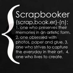 Scrapbooker Definition!