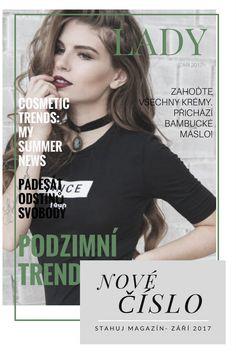 Nové číslo magazínu LADY je právě teď možné stáhnout na stránkách mého blogu v bočním panelu! Nemeškej a stahuj své nové číslo ZDARMA!