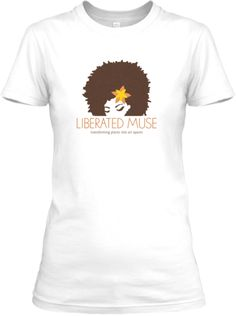 LIBERATED MUSE T-Shirts On Sale Now! | Teespring