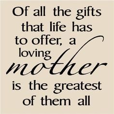 Mothers Love Quote Ideas mothers day quote love you mom quotes mother quotes mom Mothers Love Quote. Here is Mothers Love Quote Ideas for you. Mothers Love Quote mothers love quotes to her son quotes ring. Love You Mom Quotes, Happy Mother Day Quotes, Quote Of The Day, Famous Mother Quotes, Mom Sayings, Happy Mothers Day Images, Miss You Mom, I Love You Mom, My Love