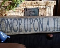 """Rustic Reclaimed wood """"Once Upon a Time"""" Sign"""