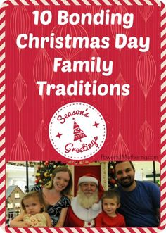10 Bonding Christmas Day Family Traditions – Cozy Christmas Connections