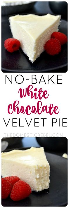 No Bake White Chocolate Velvet Pie: a creamy, silky-smooth no-bake pie that's packed with white chocolate. So easy, impressive and utterly delicious! (white chocolate cake no bake) No Bake Desserts, Easy Desserts, Delicious Desserts, Yummy Food, Healthy Desserts, Pie Recipes, Sweet Recipes, Baking Recipes, Dessert Recipes
