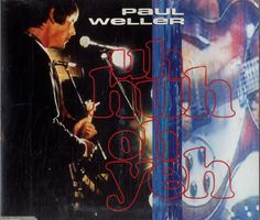 """For Sale - Paul Weller Uh Huh Oh Yeh - Jewel Case Germany  CD single (CD5 / 5"""") - See this and 250,000 other rare & vintage vinyl records, singles, LPs & CDs at http://eil.com"""