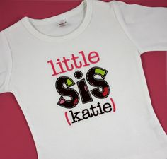 Big Sis/Lil Sis Tee or Onesie. $18.50, via Etsy.