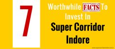 Here we define the facts about Super Corridor Indore, including latest News, Updates & Upcoming development information like TCS Indore, Infosys Indore, & Properties in Super Corridor.