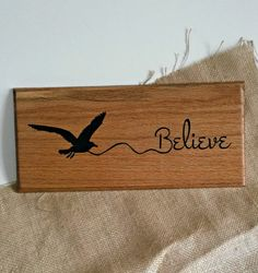 Believe ~ CNC-carved wood sign. Check out more at my Etsy shop by clicking on the pic Wood Burning Crafts, Wood Burning Patterns, Wood Burning Art, Wood Patterns, Wood Crafts, Carved Wood Signs, Wooden Signs, Wood Projects, Router Projects