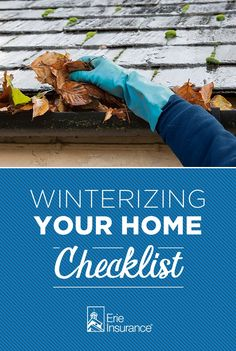 Winterizing your home before the season begins can prevent costly repairs later on. If you're not sure what you need to do, don't worry. Follow this checklist from Erie Insurance on how to prepare your home for winter, inside and out.