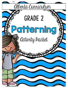 The Alberta: Grade 1 Patterning activity packet includes activity worksheets… Grade 2 Patterning Activities, 2nd Grade Math Worksheets, Math Activities, Math Resources, 2nd Grade Class, Teaching Second Grade, 1st Grade Math, Teaching Patterns, Math Patterns