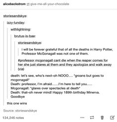 This is what would happen if Professor McGonagall met Death!