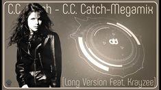 C.C. Catch - C.C. Catch Megamix (Long Version Feat  Krayzee) Euro, Musik