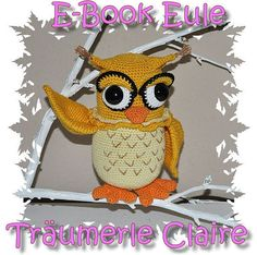 EBook  Häkelanleitung  Amigurumi  Eule Claire  Owl von JoSaSu, €3.90