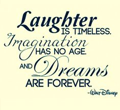 Disney made the best quotes, some people deserve to live forever.