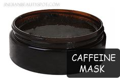 Caffeine Mask to reduce dark circles or puffy eyes. Made with only three ingredients.