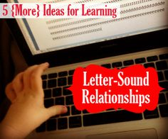 Post image for 5 {More} Ideas for Learning Letter-Sound Relationships