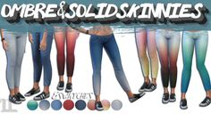 OMBRE SKINNYS FOR TS4