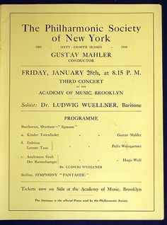 Gustav MAHLER conducts The Philharmonic Society of New York, Academy of Music, Brooklyn  |  January 28, 1910