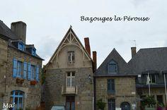 [Bretagne] Bazouges la Pérouse, petite cité de caractère