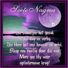 Good Night Wishes, Good Night Quotes, Good Morning Good Night, Evening Greetings, Afrikaanse Quotes, Goeie Nag, Christian Verses, Morning Blessings, Special Quotes