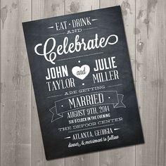 Chalkboard Celebration Wedding Invitation - DIY Printable Invitation $15.00 Eat, Drink and Celebrate