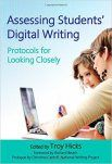 How to Assess Students' Digital Writing – Ideas from Troy Hicks' New Book