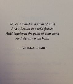 Wisdom Quotes : QUOTATION - Image : As the quote says - Description William Blake via: Modern Girls and Old Fashioned Men. Motivacional Quotes, Quotable Quotes, Words Quotes, Best Quotes, Life Quotes, Sayings, Old Soul Quotes, Sand Quotes, Life Poems